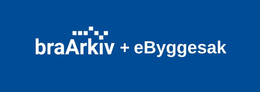 Blått banner braArkiv + eByggesak