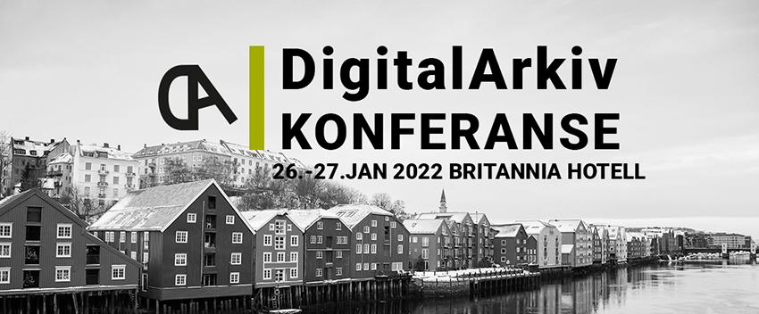Bannerbilde med tekst - DigitalArkiv konferanse 2022